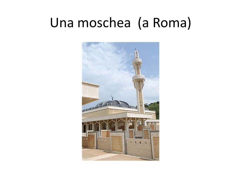 Una moschea (a Roma)
