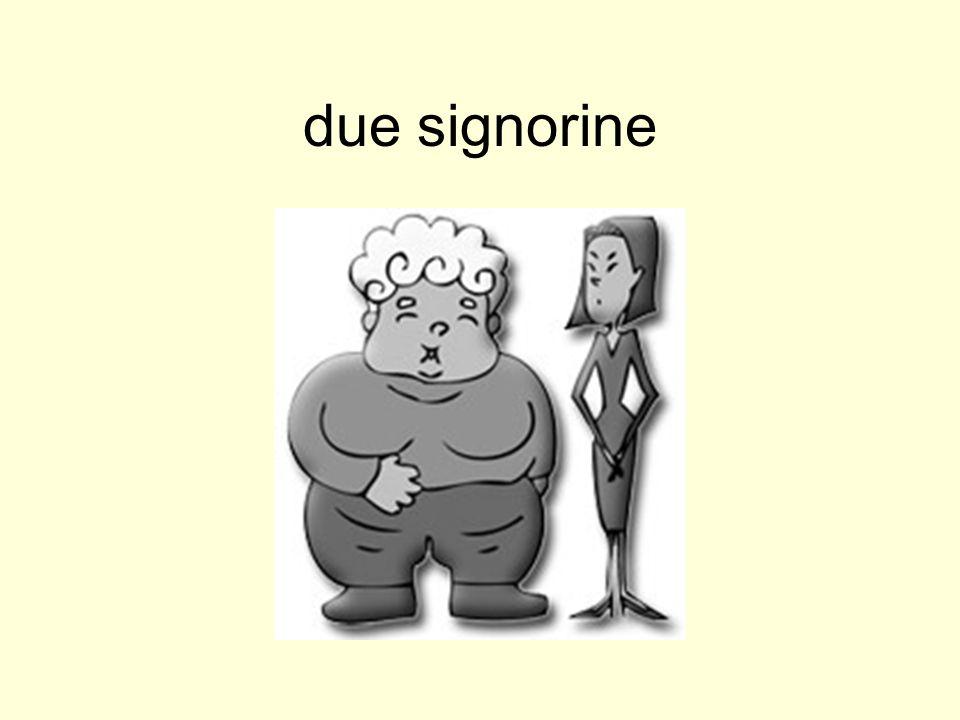 due signorine