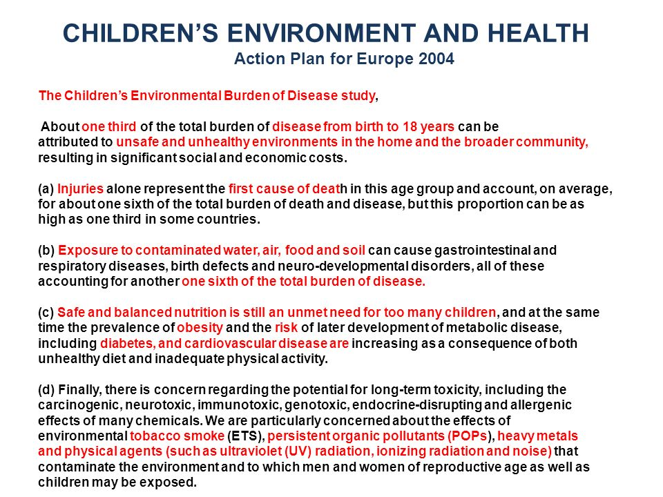 The Childrens Environmental Burden of Disease study, About one third of the total burden of disease from birth to 18 years can be attributed to unsafe