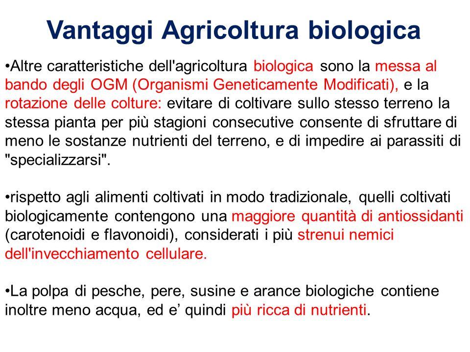 Altre caratteristiche dell'agricoltura biologica sono la messa al bando degli OGM (Organismi Geneticamente Modificati), e la rotazione delle colture: