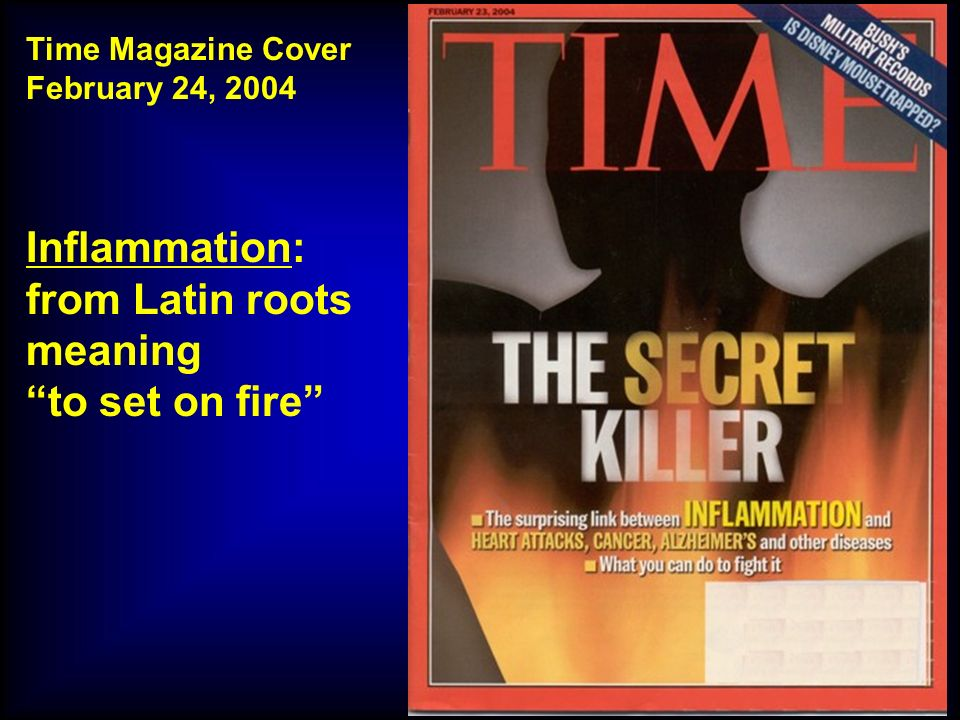 M.SUTTI Time Magazine Cover February 24, 2004 Inflammation: from Latin roots meaning to set on fire