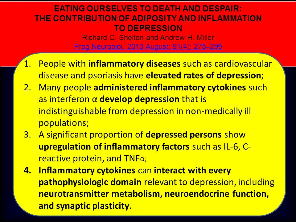 M.SUTTI EATING OURSELVES TO DEATH AND DESPAIR: THE CONTRIBUTION OF ADIPOSITY AND INFLAMMATION TO DEPRESSION Richard C. Shelton and Andrew H. Miller Pr