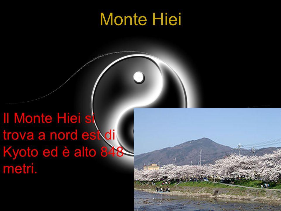 Monte Hiei Il Monte Hiei si trova a nord est di Kyoto ed è alto 848 metri.