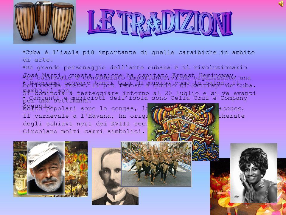 Il carnevale è considerato importante,viene organizzata una bellissima festa. Il più famoso è quello di Santiago de Cuba. Si comincia a festeggiare in