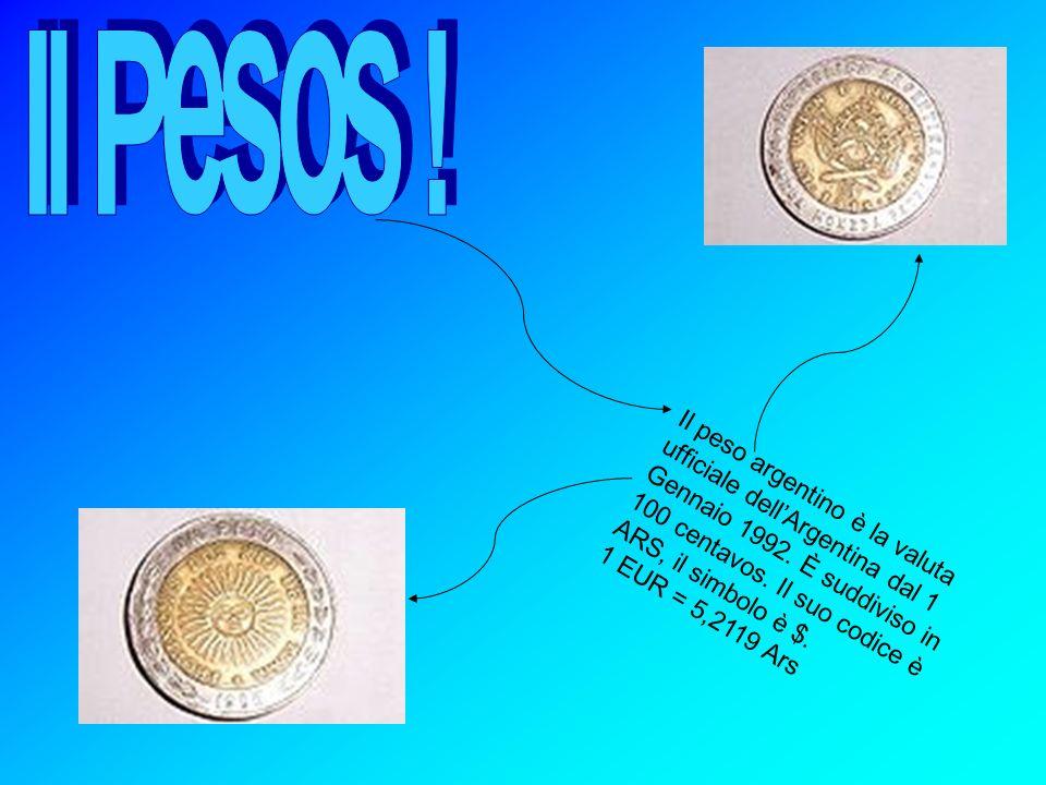 Il peso argentino è la valuta ufficiale dellArgentina dal 1 Gennaio 1992. È suddiviso in 100 centavos. Il suo codice è ARS, il simbolo è $. 1 EUR = 5,