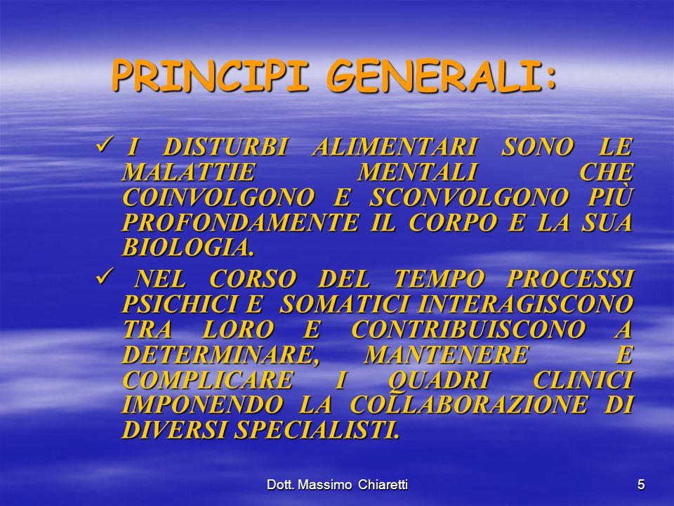 5 PRINCIPI GENERALI: I DISTURBI ALIMENTARI SONO LE MALATTIE MENTALI CHE COINVOLGONO E SCONVOLGONO PIÙ PROFONDAMENTE IL CORPO E LA SUA BIOLOGIA.