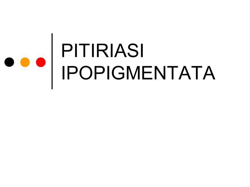 PITIRIASI IPOPIGMENTATA