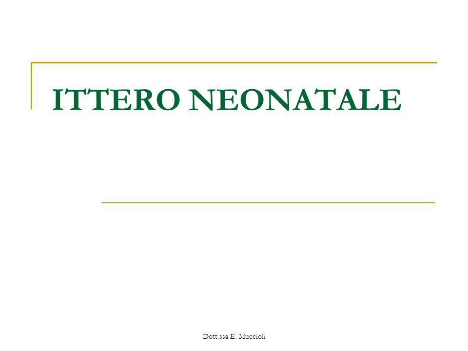 Dott.ssa E. Muccioli ITTERO NEONATALE