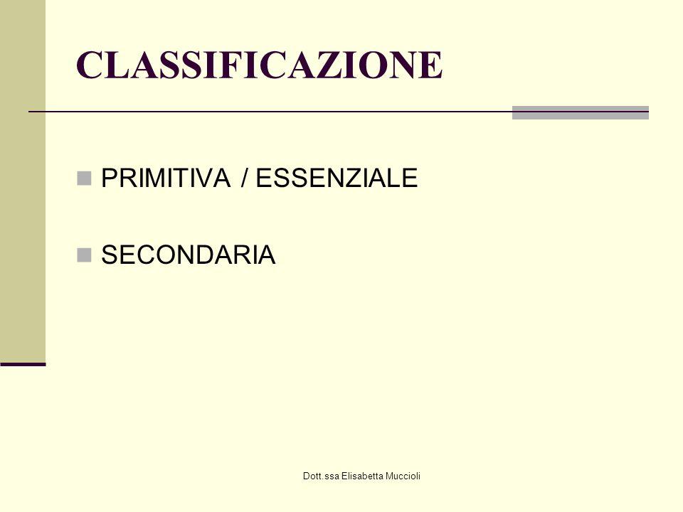 CLASSIFICAZIONE PRIMITIVA / ESSENZIALE SECONDARIA