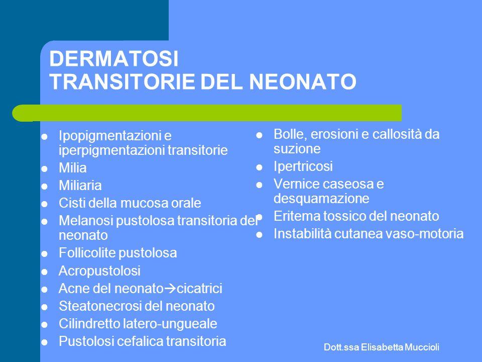 Dott.ssa Elisabetta Muccioli FOLLICOLITE PUSTOLOSA EOSINOFILA Papulopustole follicolari, prurginose, coalescenti Cuoio capelluto, viso, tronco, arti – Sedi con elevata densità di ghiandole sebacee Es ematici – 50% dei pz con eosinofilia periferica >5% – 25% dei pz con leucocitosi > 10 000/mm3 Neonato solo <10% Micro: infiltrato eosinofilo perifollicolare senza spongiosi nela guaina della radice (presente nelladulto) In generale è sottoclassificata in forma classica, correlata AIDS, infantile Causa – Ipotesi pag 2724 Risposta alla terapia è variabile, non esiste tp specifica : cortisonici a media potenza DD eritema tossico del neonato, acropustolosi infantile, psoriasi pustolosa localizzata, follicolite pustolosa, melanosi pustolosa neonatale transitoria