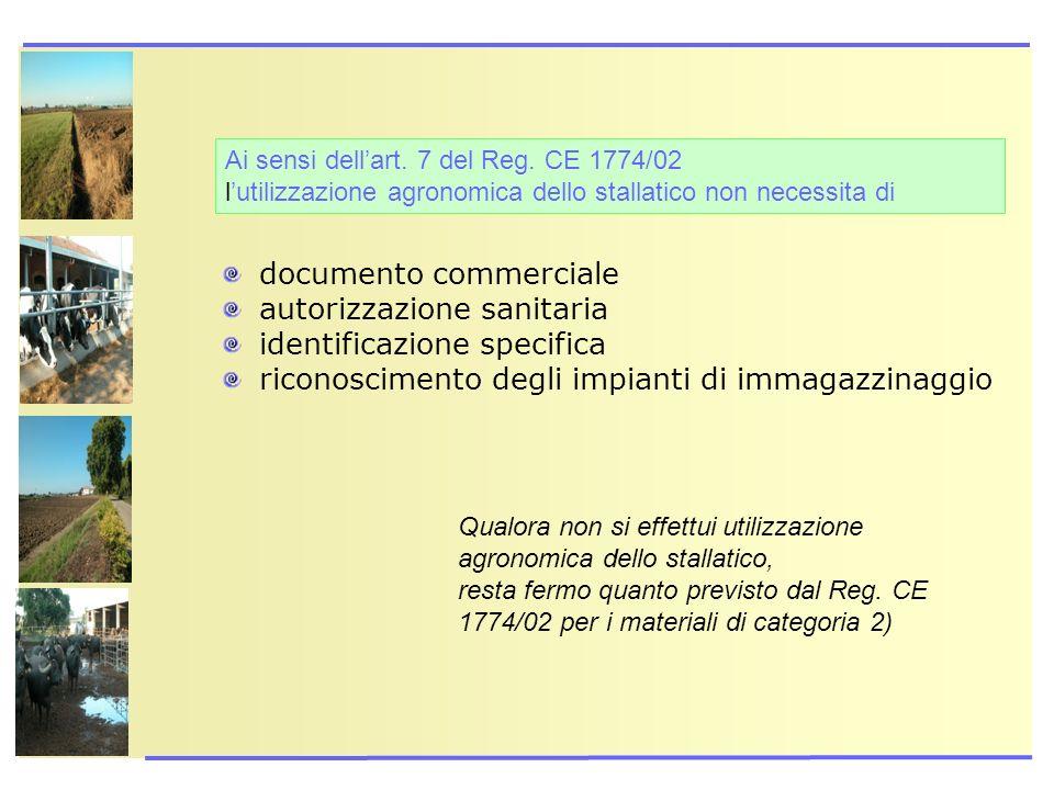 documento commerciale autorizzazione sanitaria identificazione specifica riconoscimento degli impianti di immagazzinaggio Qualora non si effettui util