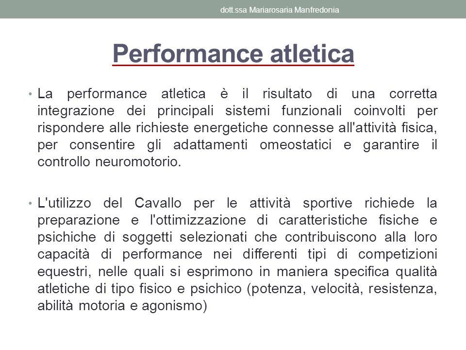 Performance atletica La performance atletica è il risultato di una corretta integrazione dei principali sistemi funzionali coinvolti per rispondere al