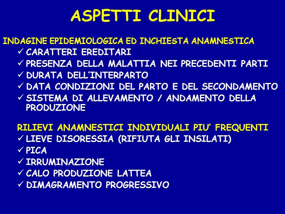 ASPETTI CLINICI INDAGINE EPIDEMIOLOGICA ED INCHIESTA ANAMNESTICA CARATTERI EREDITARI PRESENZA DELLA MALATTIA NEI PRECEDENTI PARTI DURATA DELLINTERPART