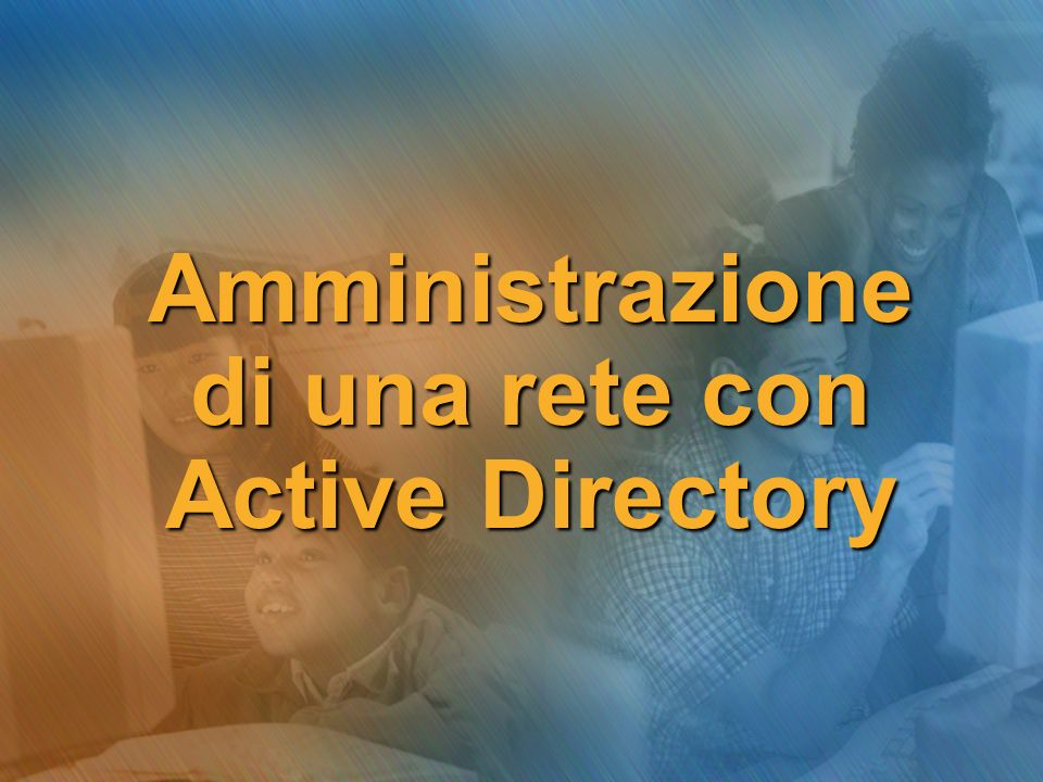 Unità Organizzative Delega dellamministrazione di una OU Deleghiamo lamministrazione del laboratorio Multimediale al gruppo del docenti