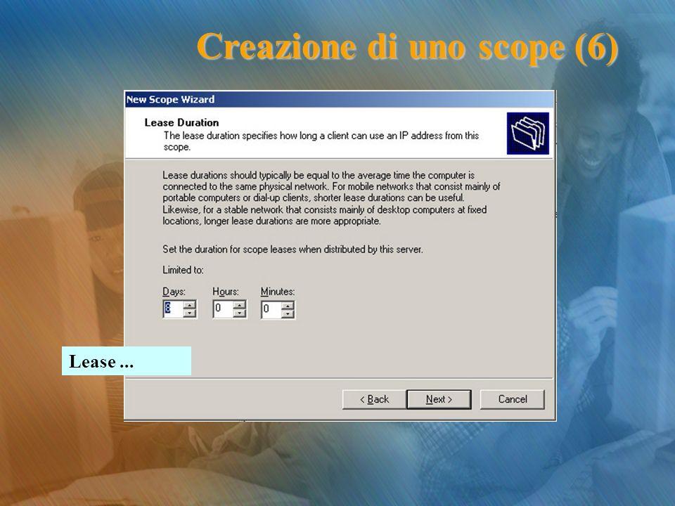 Lease... Creazione di uno scope (6)