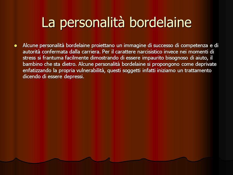La personalità psicopatica Laspettativa è quella di trovare un grado ancora maggiore di grandiosità manifesta o latente.