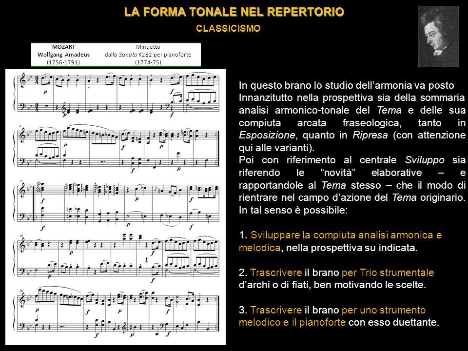 LA FORMA TONALE NEL REPERTORIO ROMANTICISMO MENDELSSOHN-BARTHOLDY Felix (1809-1847) «Romanza senza parole» op.