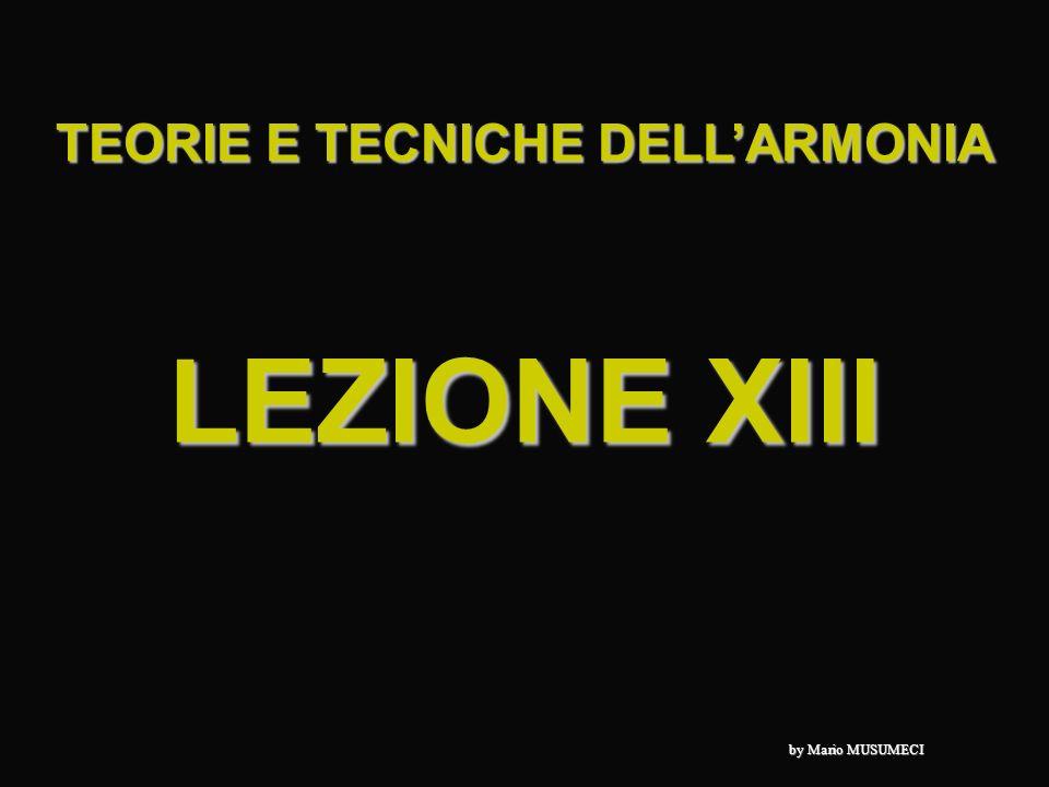 LEZIONE XIII TEORIE E TECNICHE DELLARMONIA by Mario MUSUMECI