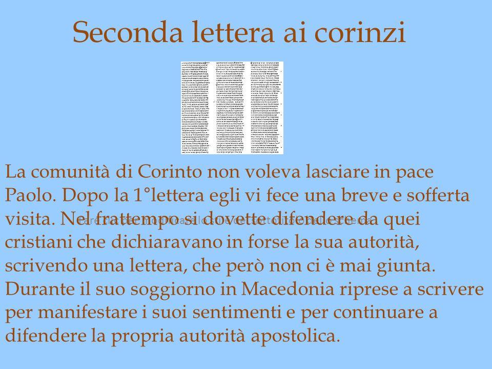 Fare clic per modificare lo stile del sottotitolo dello schema Seconda lettera ai corinzi La comunità di Corinto non voleva lasciare in pace Paolo. Do