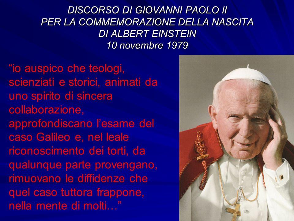 DISCORSO DI GIOVANNI PAOLO II PER LA COMMEMORAZIONE DELLA NASCITA DI ALBERT EINSTEIN 10 novembre 1979 io auspico che teologi, scienziati e storici, an