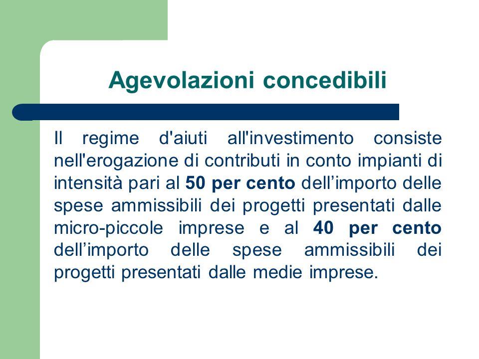 Agevolazioni concedibili Il regime d'aiuti all'investimento consiste nell'erogazione di contributi in conto impianti di intensità pari al 50 per cento