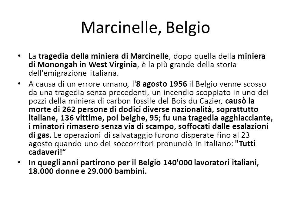 Marcinelle, Belgio La tragedia della miniera di Marcinelle, dopo quella della miniera di Monongah in West Virginia, è la più grande della storia dell'