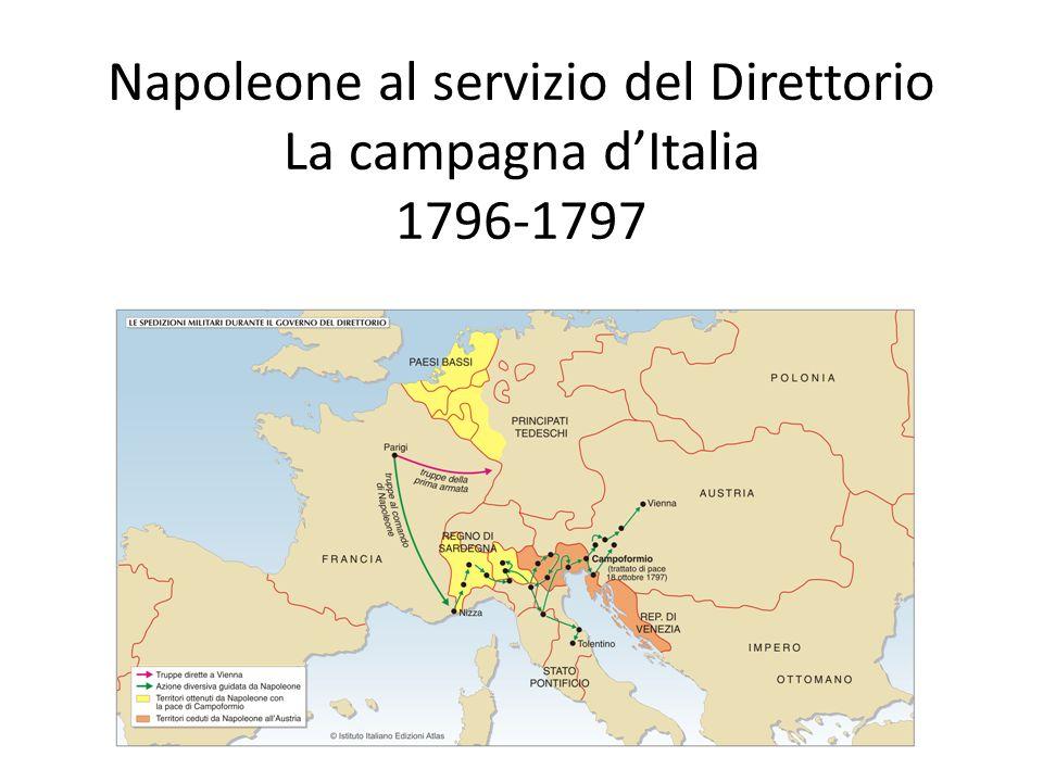 Napoleone al servizio del Direttorio La campagna dItalia 1796-1797