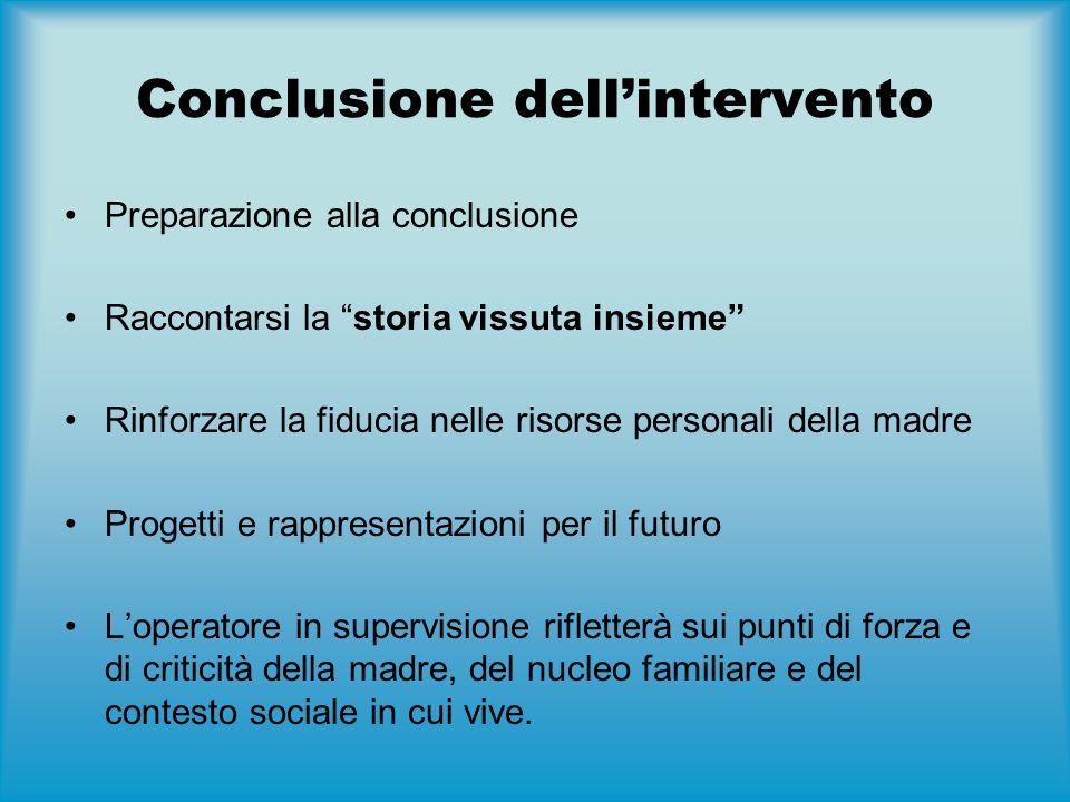 Conclusioni Efficacia Home Visiting maggiore nelle situazioni di grave bisogno e svantaggio (es.