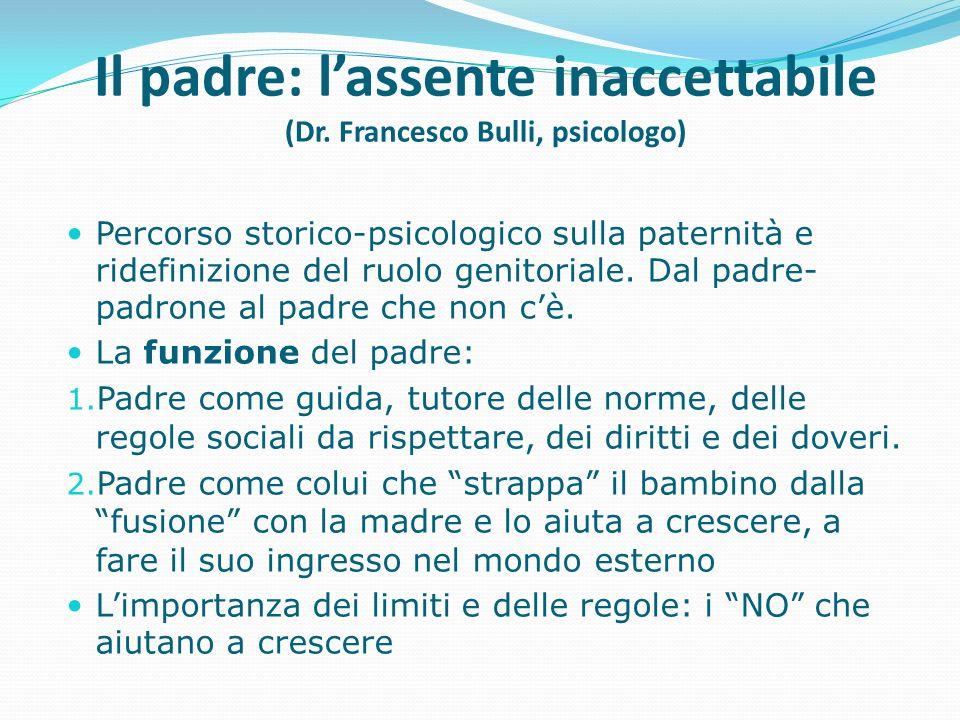 Percorso storico-psicologico sulla paternità e ridefinizione del ruolo genitoriale. Dal padre- padrone al padre che non cè. La funzione del padre: 1.