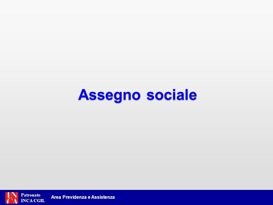 Patronato INCA CGIL Area Previdenza e Assistenza Assegno sociale