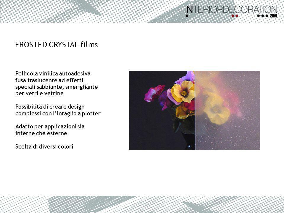 FROSTED CRYSTAL films Pellicola vinilica autoadesiva fusa traslucente ad effetti speciali sabbiante, smerigliante per vetri e vetrine Possibilità di c