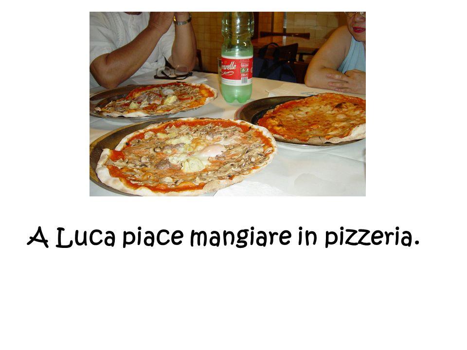 A Luca piace mangiare in pizzeria.