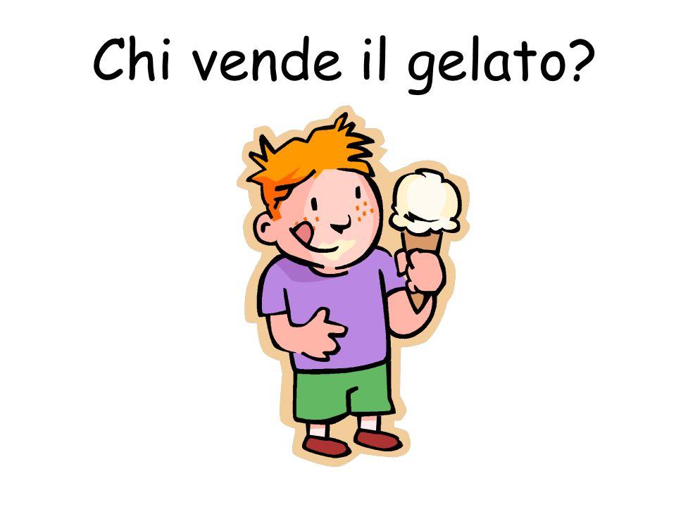 Chi vende il gelato?