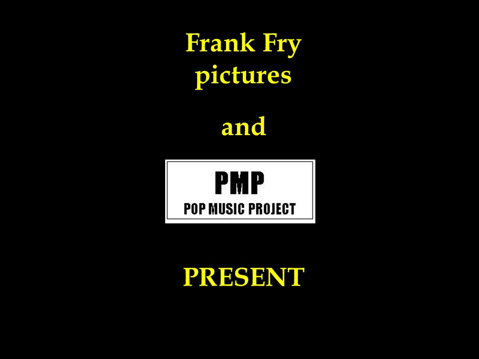 Frank Fry pictures PRESENT and
