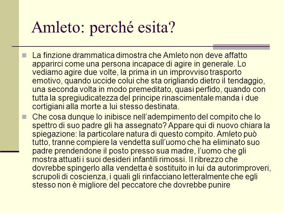Amleto: perché esita.