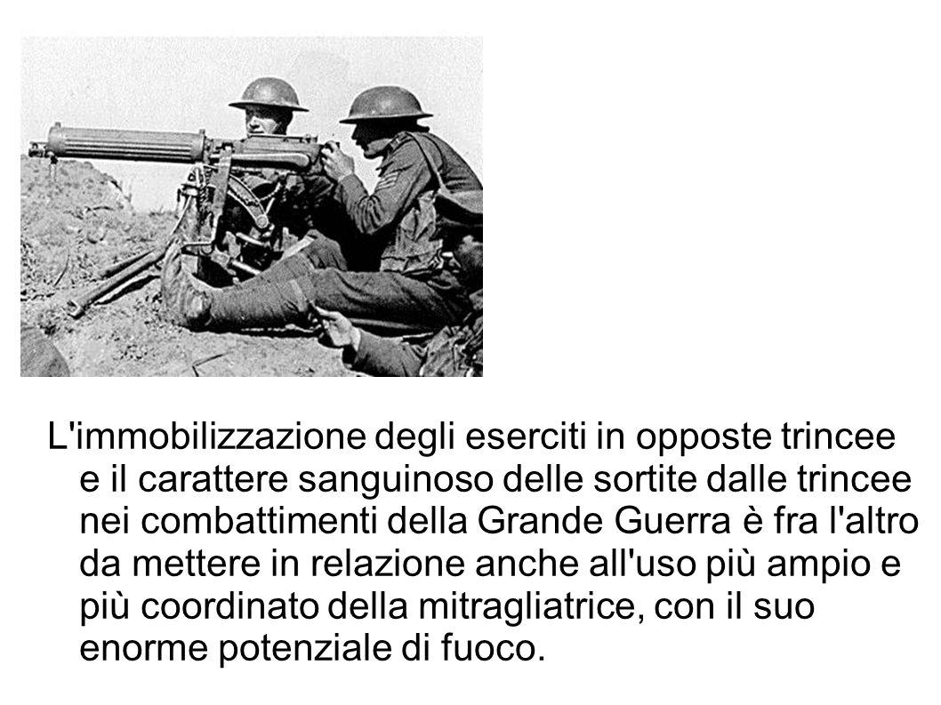 L'immobilizzazione degli eserciti in opposte trincee e il carattere sanguinoso delle sortite dalle trincee nei combattimenti della Grande Guerra è fra