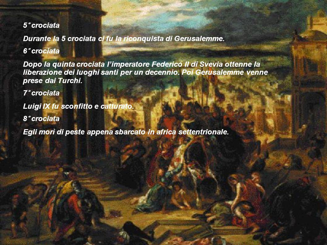 5° crociata Durante la 5 crociata ci fu la riconquista di Gerusalemme.