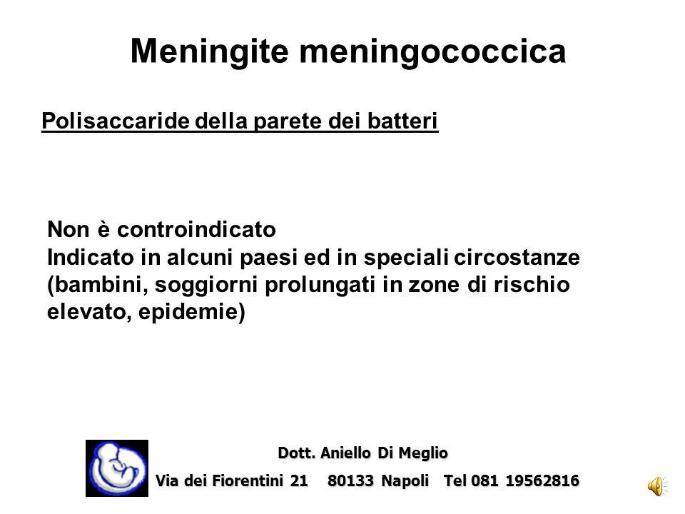 Influenza Batteri vivi attenuati Non è controindicato Somministrare se vi è indicazione Dott. Aniello Di Meglio Dott. Aniello Di Meglio Via dei Fioren