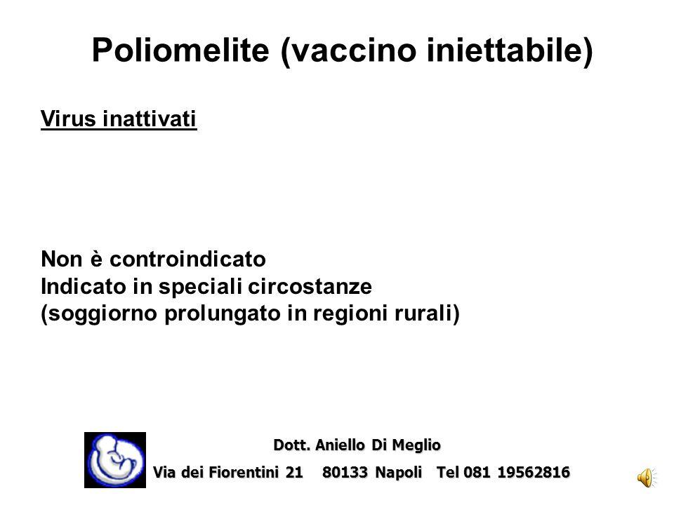 Pneumococco Polisaccaride della parete dei batteri Non è controindicato Somministrare se vi è indicazione Dott. Aniello Di Meglio Dott. Aniello Di Meg