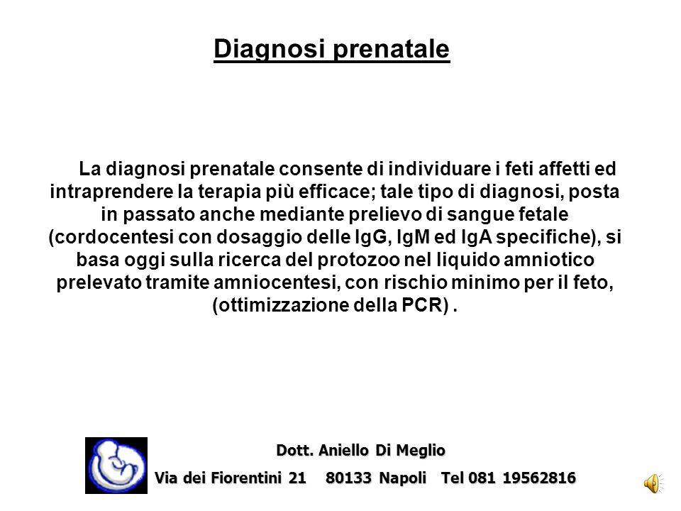 La diagnosi di infezione fetale si basa su segni specifici e aspecifici. Segni specifici sono: prove biologiche e colturali per l'identificazione del