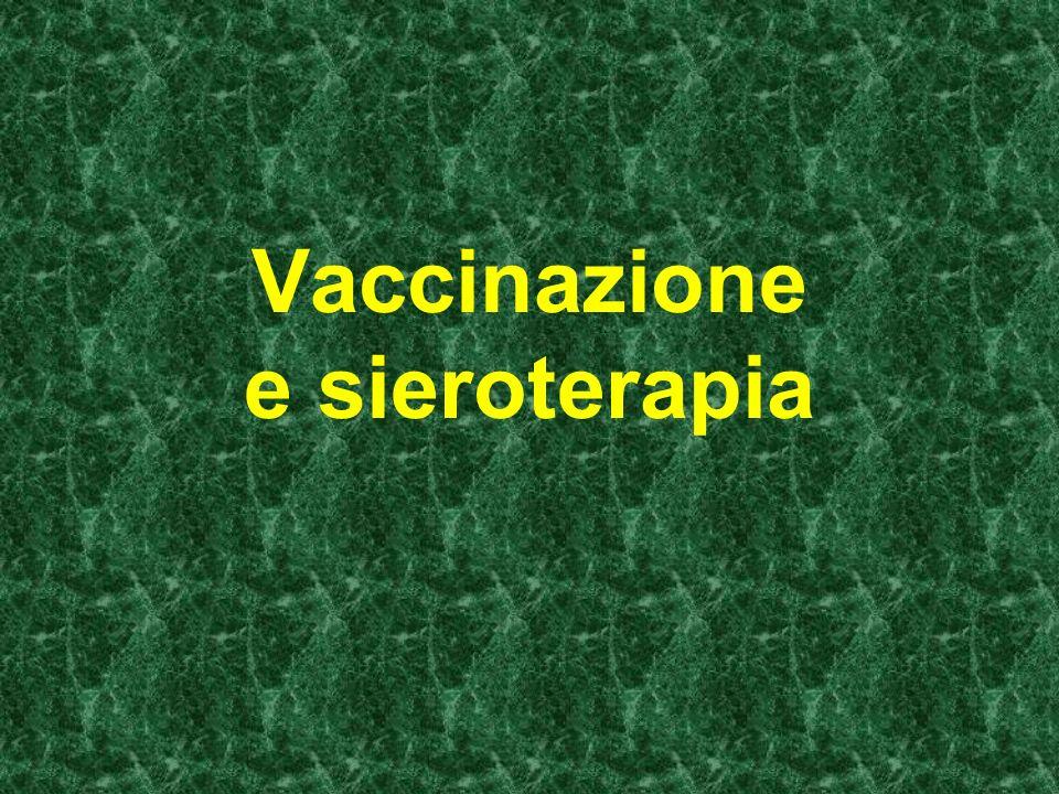Vaccinazione e sieroterapia