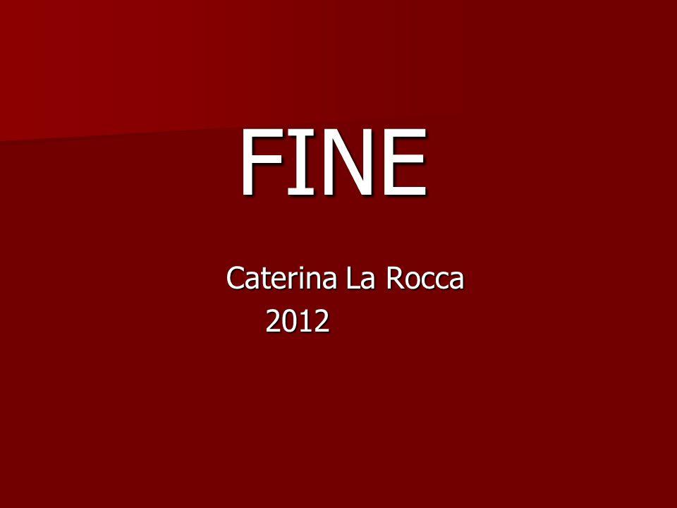 FINE Caterina La Rocca 2012