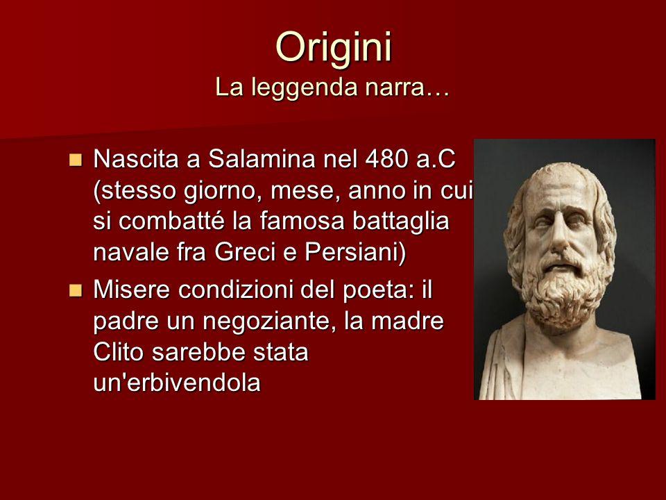 Origini La leggenda narra… Nascita a Salamina nel 480 a.C (stesso giorno, mese, anno in cui si combatté la famosa battaglia navale fra Greci e Persian