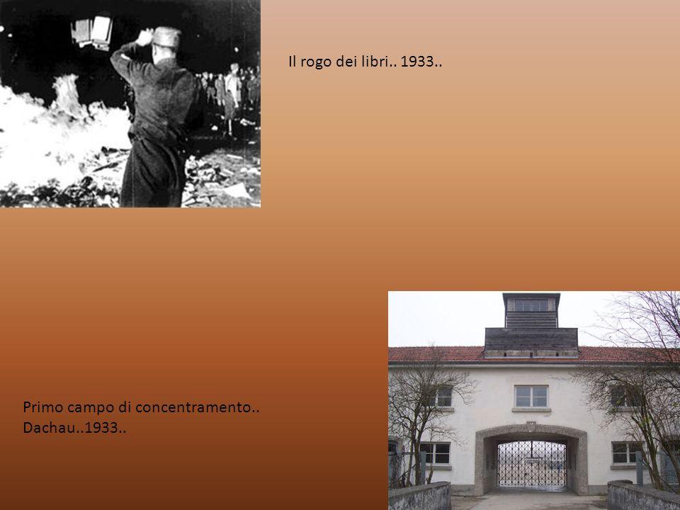 Il rogo dei libri.. 1933.. Primo campo di concentramento.. Dachau..1933..