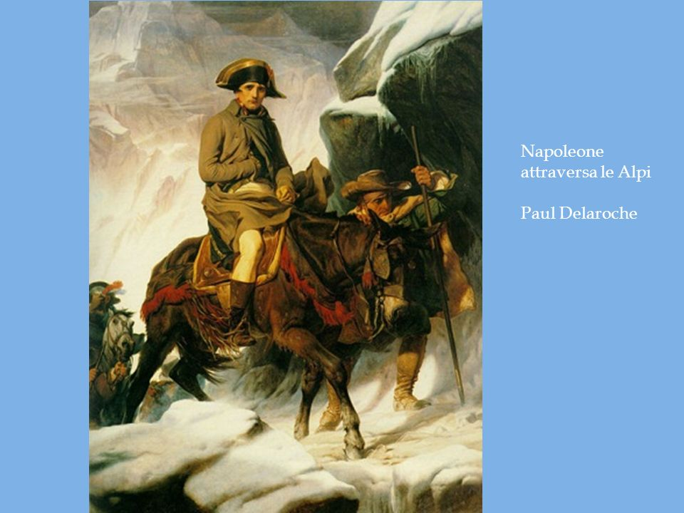 Napoleone attraversa le Alpi Paul Delaroche