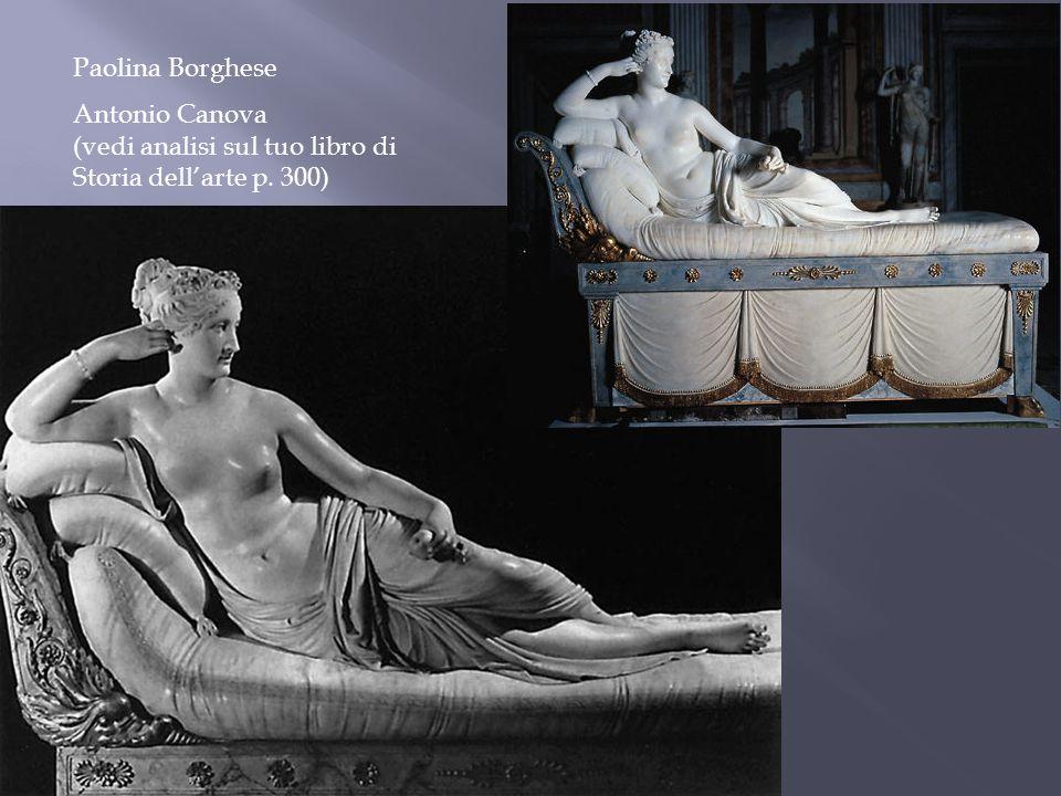 Paolina Borghese Antonio Canova (vedi analisi sul tuo libro di Storia dellarte p. 300)