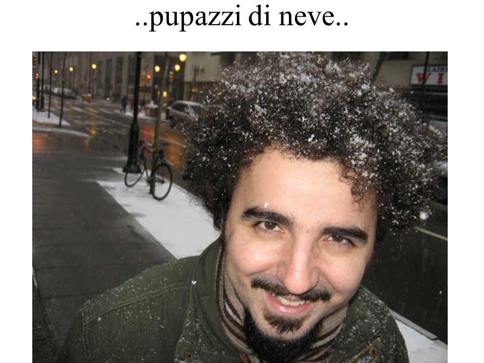 ..pupazzi di neve..