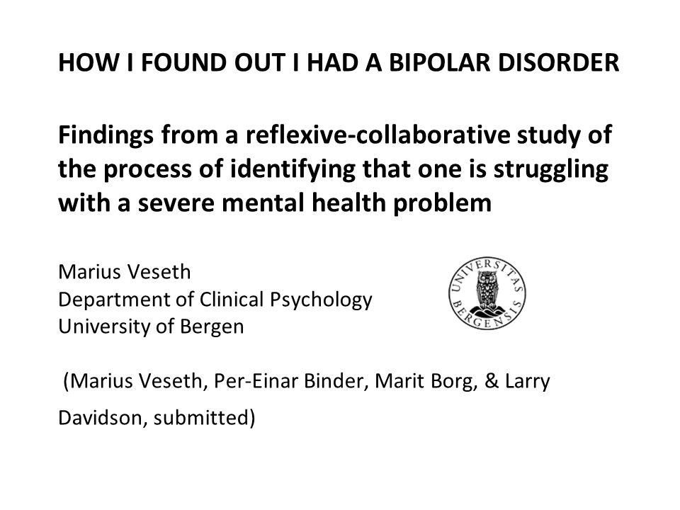 Come ho scoperto di avere un Disturbo Bipolare Risultati di uno studio riflessivo- collaborativo