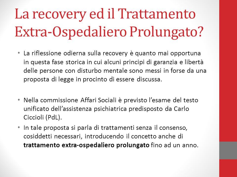 La recovery ed il Trattamento Extra-Ospedaliero Prolungato? La riflessione odierna sulla recovery è quanto mai opportuna in questa fase storica in cui