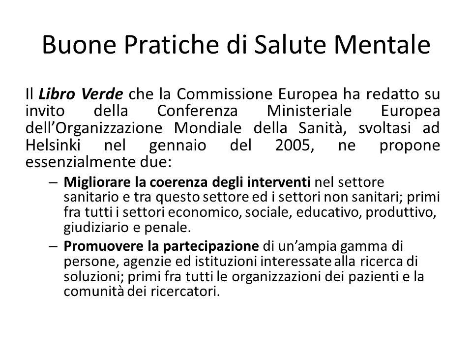 Buone Pratiche di Salute Mentale Il Libro Verde che la Commissione Europea ha redatto su invito della Conferenza Ministeriale Europea dellOrganizzazio